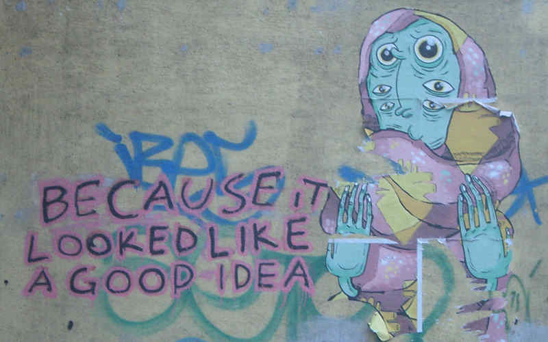 graffiti: because it looked like a good idea