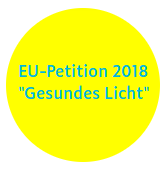 EU-Petition 2018 Gesundes Licht